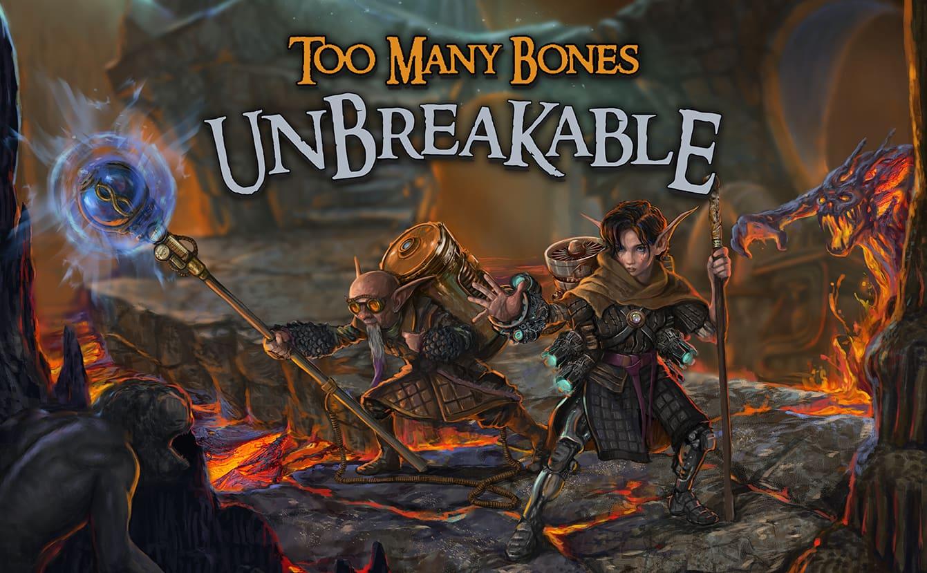 Too Many Bones Unbreakable - Pledge Now